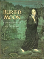 Buried Moon by Margaret Hodges