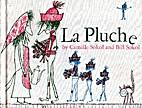 La Pluche by Camille Sokol