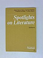 Spotlights on literature Textbd. [...] by…
