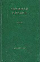 Fremmed ordbok: Oversettelse og forklaring…