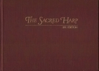 The Sacred Harp by B. F. White