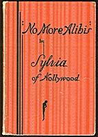 No More Alibis by Sylvia Ullback