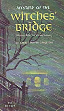 Mystery of the Witches' Bridge by Barbee…
