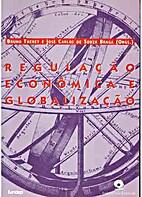 Regulação econômica e globalização by…