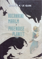 Rocannoni maailm ; Pagenduse planeet by…
