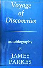 Voyage of Discoveries by James Parkes
