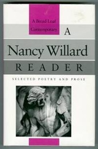 A Nancy Willard Reader: Selected Poetry and…
