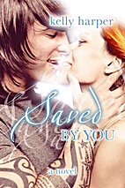 Saved By You (Maggie & Haden, #2) by Kelly…