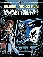 Rejser i tid og rum : Linda og Valentins…