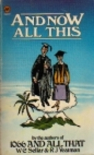 And Now All This by W. C. Sellar