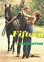 Fifteen by Eve Bunting
