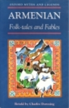 Armenian Folk-Tales and Fables by Charles…