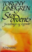 Storordene by Torgny Lindgren