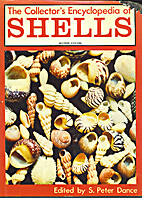 The Collector's Encyclopedia of Shells…