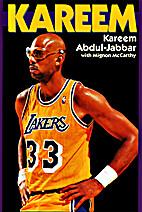 Kareem by Kareem Abdul-Jabbar