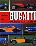 Bugatti Evolution Of A Style by Paul Kestler