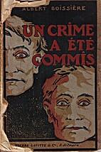 Un crime a été commis by Albert Boissière