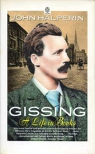 Gissing: A Life in Books by John Halperin