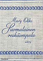 Suomalainen reikäompelu by Mary Olki