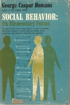 Social Behavior: Its Elementary Forms by…