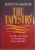 The Tapestry: The Life and Times of Francis…