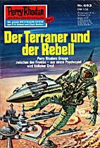 Der Terraner und der Rebell by Hans Kneifel