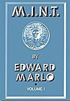 M.I.N.T., Volume 1 by Edward Marlo