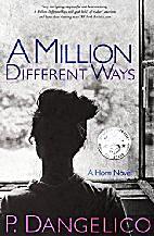 A Million Different Ways (A Horn Novel Book…