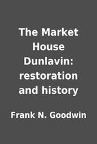 The Market House Dunlavin: restoration and…