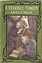 A Terrible Tomboy by Angela Brazil