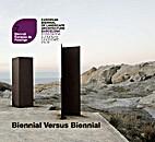 Biennial Versus Biennial 7 - European…