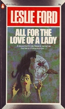All For the Love of a Lady by Leslie Ford