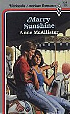 Marry Sunshine by Anne McAllister
