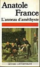 L'anneau d'améthyste by Anatole France