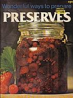 Wonderful Ways to Prepare Preserves by Jo…