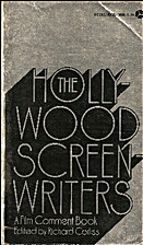 The Hollywood Screenwriters by Richard…