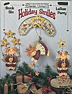 Holiday Smiles Book 6 by LaRae Parry