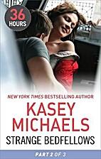 Strange Bedfellows Part 2 by Kasey Michaels