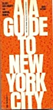 AIA GUIDE TO NEW YORK CITY by Norval and…