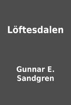 Löftesdalen by Gunnar E. Sandgren