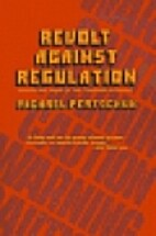 Revolt against regulation : the rise and…