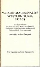 Wilson Macdonald's Western Tour, 1923-24 - A…