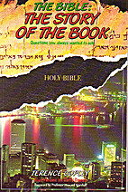 The Bible: The Story of the Book by Terence…