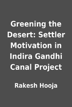 Greening the Desert: Settler Motivation in…