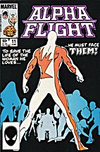 Alpha Flight (1983) #11 - Set-Up by John…