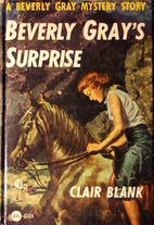 Beverly Gray's Surprise by Clair Blank