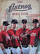 2007 Houston Astros Media Guide by Jimmy…