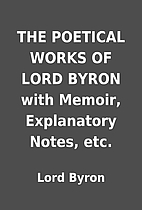 THE POETICAL WORKS OF LORD BYRON with…
