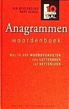 Anagrammenwoordenboek by (samenst.) Jan…