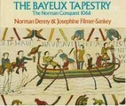 The Bayeux Tapestry : The Story of the…